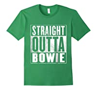 Bowie Straight Outta Bowie Shirts Forest Green