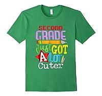 Second Grade Just Got A Lot Cuter Back To School T-shirt Forest Green