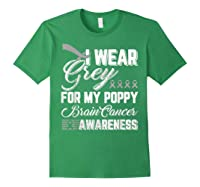 Wear Grey For My Poppy Brain Cancer Awareness Shirts Forest Green
