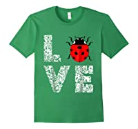 Ladybugs Love Insects Bugs Entomology Sweet T-shirts Gifts Forest Green