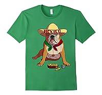 Funny Cinco De Mayo Mexican Bulldog T Shirt Forest Green
