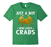 Just A Boy Who Loves Crabs Cute Animals Lovers Shirts Forest Green