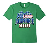 Proud Air Force Mom Shirt Mothers Day Patriotic Usa Military Forest Green