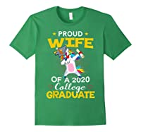 Proud Wife Of A 2020 College Graduate Unicorn Dabbing Gift Shirts Forest Green