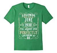 Legends Born June 1938 81st Awesome Birthday Gift T-shirt Forest Green