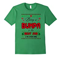 Being Bumpa Best Job I Ever Had Christmas Gift Premium T-shirt Forest Green