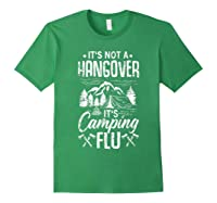 It's Not A Hangover It's Camping Flu Funny Camping Quote Shirts Forest Green