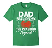 Dad The Man The Myth The Crabbing Legend Fathers Day Shirts Forest Green