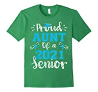 Proud Aunt Of A Class Of 2021 Senior Funny Graduation Gift T-shirt Forest Green