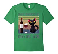 Cat Easily Distracted By Cats And Wine Shirts Forest Green