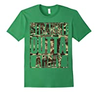 Straight Outta Army Veteran American Military Pride Gift Shirts Forest Green