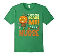 Halloween You Can\\\'t Scare Nurse Funny T-shirt Forest Green