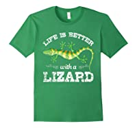 Life Is Better With A Lizard Shirts Forest Green
