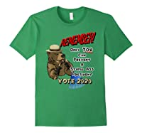 Remember Only You Can Prevent A Stupid Ass President Shirts Forest Green