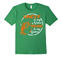 S Uncle Is My Name Fishing Game T Shirt Father\\\'s Day 2019 Forest Green