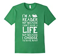 I Am A Reader Book Quote Bookworm Reading Literary T-shirt Forest Green