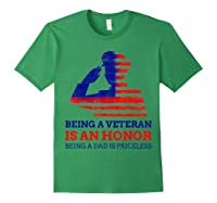 S Being A Veteran Is An Honour Being A Dad Is Priceless T-shirt Forest Green