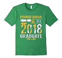 Proud Nana Of A 2018 Graduate Tshirt Forest Green