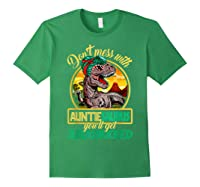 Don\\\'t Mess With Auntiesaurus T Rex Aunt Family Costume T-shirt Forest Green