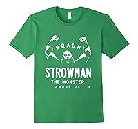 Braun Strowman The Monster Among Shirts Forest Green