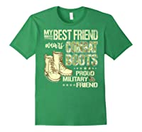 My Best Friend Wears Combat Boots Proud Military Friend Gift Shirts Forest Green