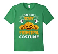Principal Halloween This Is My Scary Principal Costume Shirts Forest Green