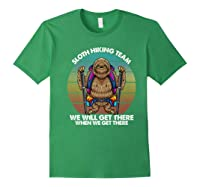 Sloth Hiking Team We Will Get There Retro Vintage Shirts Forest Green