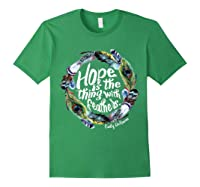 Hope Is The Thing With Thers Em Dickinson Shirts Forest Green
