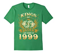 Kings Of Pisces Are Born In 1999 Happy 20th Birthday Shirts Forest Green
