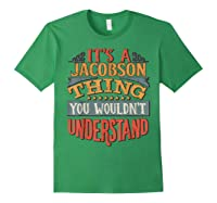 It\\\'s A Jacobson Thing You Wouldn\\\'t Understand T-shirt Forest Green
