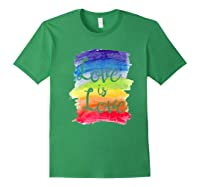 Love, Is Love Rainbow, Gay Lesbian Pride Watercolors Shirts Forest Green