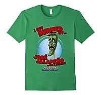 Jose Jalapeno On A Stick Tulsa, Ok Shirt Forest Green