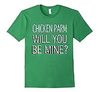 Chicken Parm Be Mine Single Valentine S T Shirt Forest Green