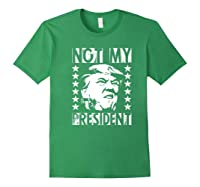 Not My President 2020 Election Impeach Trump Premium T Shirt Forest Green
