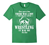 Once Upon A Time Boy Loved Wrestling T Shirt Forest Green
