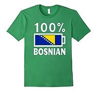 Bosnia Herzegovina Flag Shirt 100 Bosnian Battery Power Forest Green