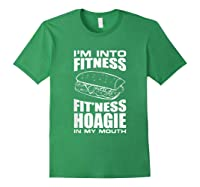 I M Into Ness Hoagie In My Mouth Funny Statet T Shirt Forest Green