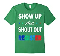 Registration Day Gift Register To Vote Us Election T Shirt Forest Green