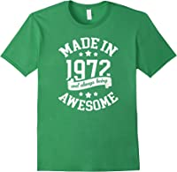 Made In 1972 49 Years Old Bday 49th Birthday Gift T-shirt Forest Green