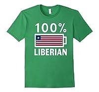 Liberia Flag T Shirt 100 Liberian Battery Power Tee Forest Green