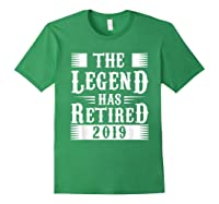 The Legend Has Retired 2019 Cool Funny Retirets Shirts Forest Green