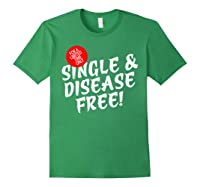 For A Limited Time Only Single Gift Disease Free Tshirt Forest Green
