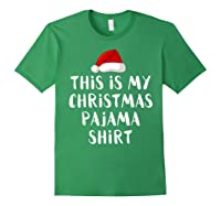 This Is My Christmas Pajama Santa Hat Family Matching Xmas Shirts Forest Green