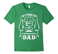Chef Cooking Funny Culinary Chefs Dad Fathers Day Gifts T Shirt Forest Green