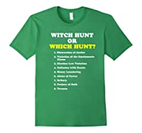 Witch Hunt Or Which Hunt 9 Reasons To Impeach Trump T Shirt Forest Green