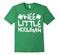 Wee Little Hooligan T Shirt Saint Patrick Day Gift Shirt Forest Green