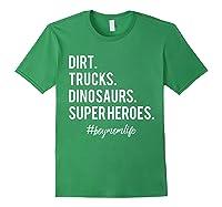 Dirt Trucks Dinosaurs Superheroes Boy Mom Shirts Forest Green