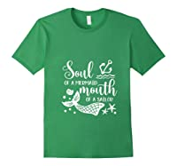 Soul Of A Mermaid Mouth Of A Sailor Sea Ocean Lover Gift T Shirt Forest Green