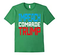 Impeach Soviet Comrade Traiter President Trump T Shirt Forest Green