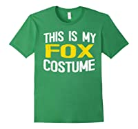 I'm Really A Fox Shirt This Is My Human Costume T-shirt Forest Green